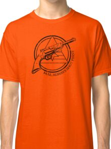 Mal always shot first line version Classic T-Shirt