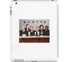 Friends SCOTUS Parks and Rec iPad Case/Skin
