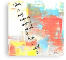 J.Cole lyric- this is my canvas Canvas Print