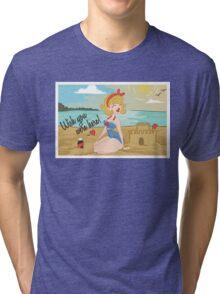Wish you were here! Tri-blend T-Shirt