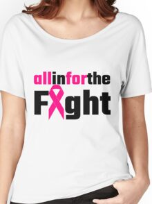 All In For The Fight Women's Relaxed Fit T-Shirt