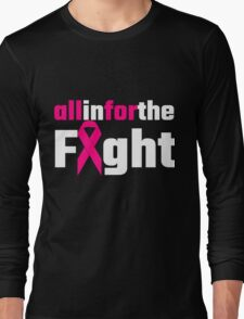 All In For The Fight Long Sleeve T-Shirt