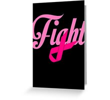 Fight Breast Cancer Awareness Greeting Card