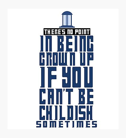 Doctor Who TARDIS Quote Photographic Print