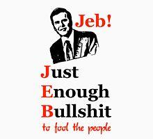 Jeb! Just Enough Bullshit T-Shirt