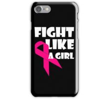 Fight Like A Girl Breast Cancer Awareness iPhone Case/Skin