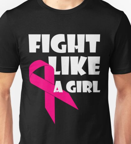 Fight Like A Girl Breast Cancer Awareness Unisex T-Shirt