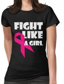 Fight Like A Girl Breast Cancer Awareness Womens Fitted T-Shirt