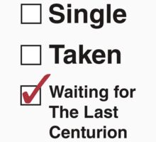 SINGLE TAKEN THE LAST CENTURION
