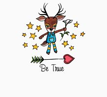 Be True: Cute Deer Watercolor Illustration Womens Fitted T-Shirt