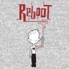 reboot by boywonderkyle