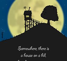 House on a Hill by samedog
