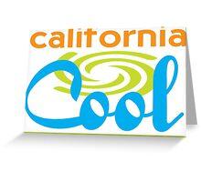 california cool Greeting Card