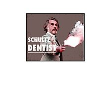 Schultz the Dentist Photographic Print