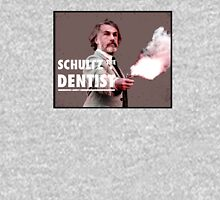 Schultz the Dentist Unisex T-Shirt