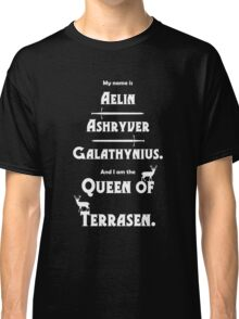 Queen of Terrasen (White on Black) Classic T-Shirt