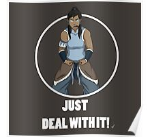 Just Deal With It Poster