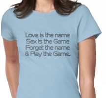 Love is the name Womens Fitted T-Shirt