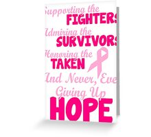 Supporting The Fighters Breast Cancer Awareness Greeting Card