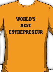 World's Best Entrepreneur T-Shirt