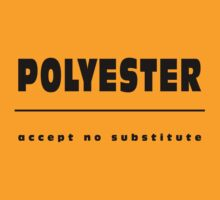 Polyester - accept no substitute by Pixie-Atelier