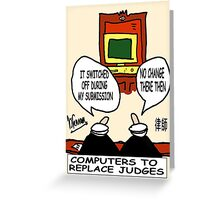 Judge and IT Greeting Card