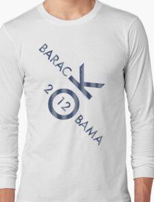 OK Obama 2012 Long Sleeve T-Shirt