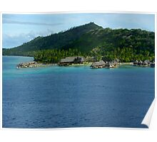 Bora Bora Luxury Fishing Huts Poster