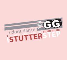 Starcraft 2: I don't Dance, I Stutter Step Baby Tee
