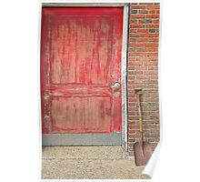 Red doorand shovel Poster