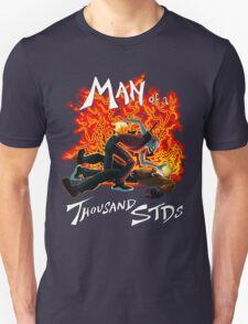 Man of a Thousand STDs Unisex T-Shirt