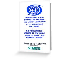 Spaceship Earth Boarding Narration  Greeting Card