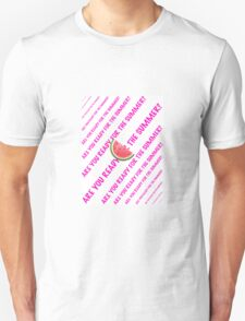 Are you ready for the Summer? T-Shirt