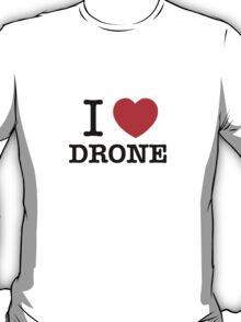I Love DRONE T-Shirt