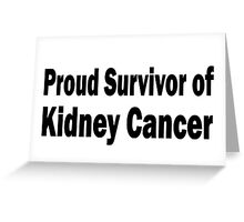 Kidney Cancer Greeting Card