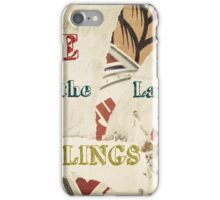 Inspirational message - Love is the language of feelings iPhone Case/Skin