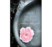 Loss of a Precious Baby Girl Photographic Print