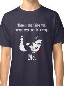 Never Put him in a Trap Classic T-Shirt