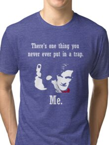 Never Put him in a Trap Tri-blend T-Shirt