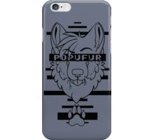 POPUFUR -black text- iPhone Case/Skin