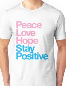 Peace Love Hope Stay Positive (pink/blue) Unisex T-Shirt