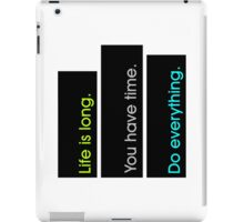 Life is Long 2 iPad Case/Skin