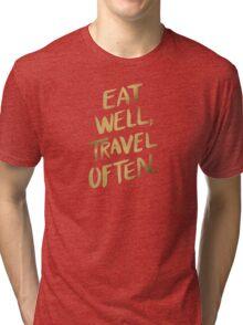 Eat Well, Travel Often – Gold Tri-blend T-Shirt