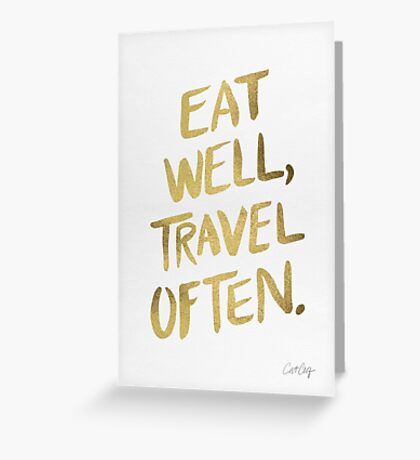 Eat Well, Travel Often – Gold Greeting Card
