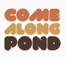 Doctor Who Come Along Pond