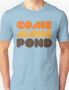 Doctor Who Come Along Pond T-Shirt