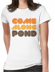 Doctor Who Come Along Pond Womens Fitted T-Shirt