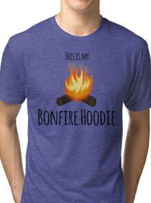 My Bonfire Hoodie Tri-blend T-Shirt