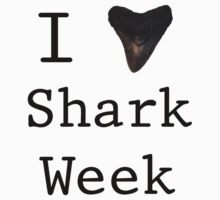 I love Shark Week by Kgst