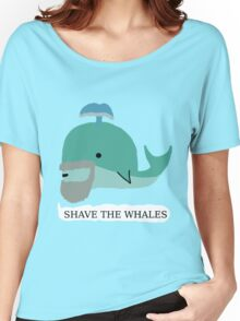 Shave the whales Women's Relaxed Fit T-Shirt
